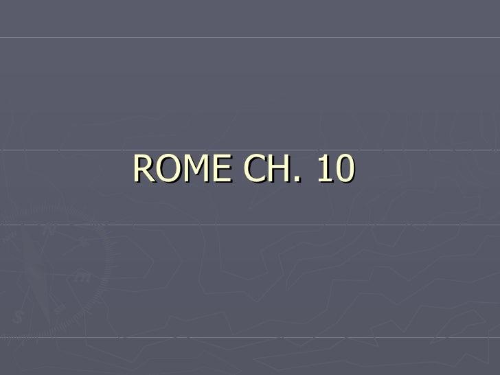 ROME CH. 10