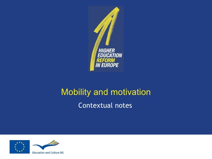 Mobility and motivation Contextual notes