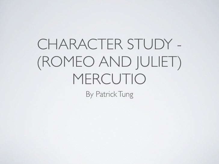 How to write a good character study for tybalt from romeo and juliet?