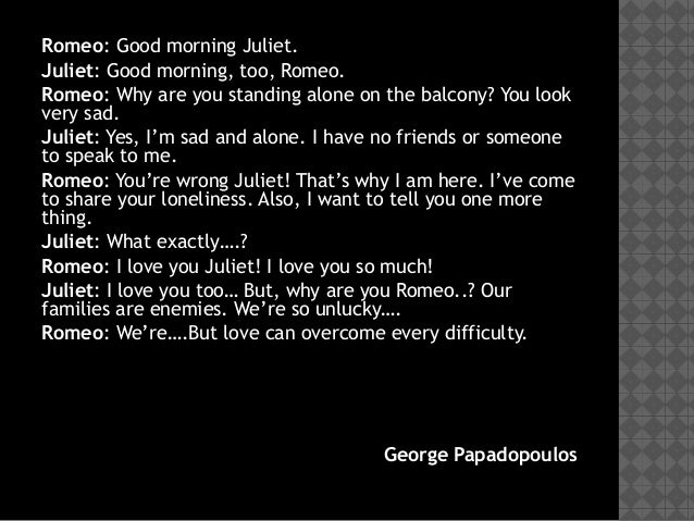 What is a quote from romeo and juliet about Juliet waiting on her balcony for romeo?
