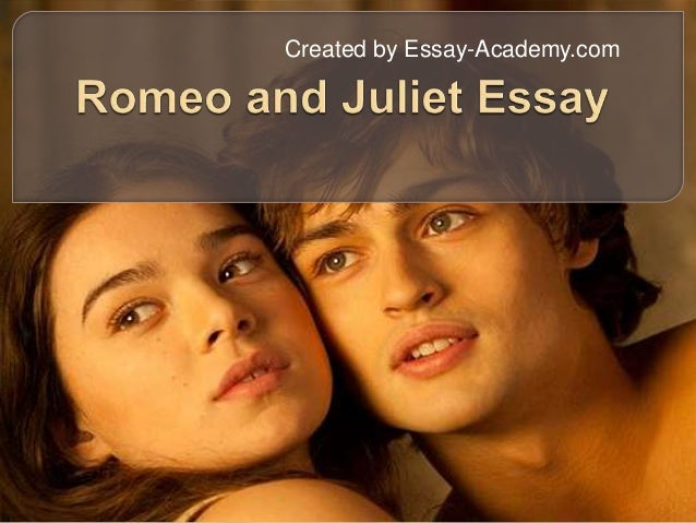 What topic should I use for Romeo and Juliet paper?