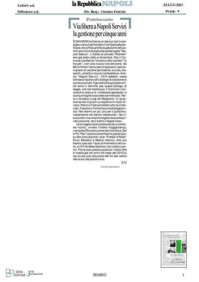 da pag. 4 02-LUG-2013 Diffusione: n.d. Lettori: n.d. Dir. Resp.: Giustino Fabrizio ROMEO 1