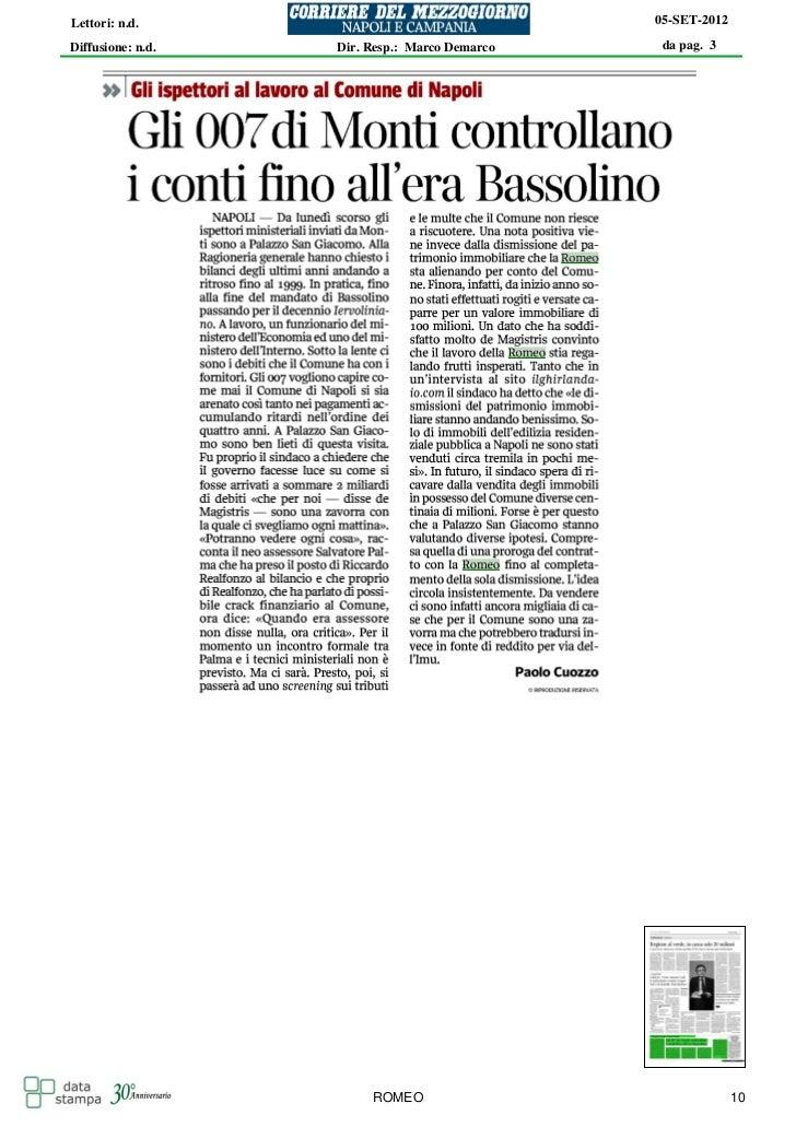 Lettori: n.d.                                  05-SET-2012Diffusione: n.d.   Dir. Resp.: Marco Demarco    da pag. 3       ...