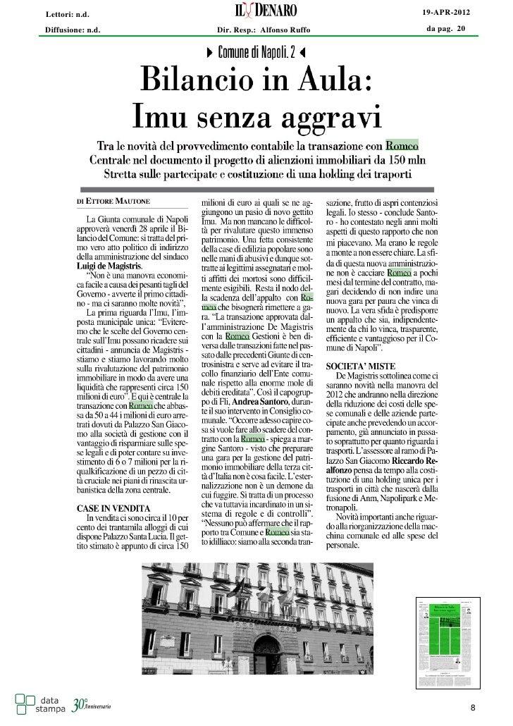 Lettori: n.d.                                  19-APR-2012Diffusione: n.d.   Dir. Resp.: Alfonso Ruffo   da pag. 20       ...
