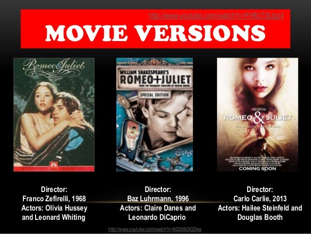 Romeo and juliet essay help?! comparing the two movie versions (1968 and 1996)?
