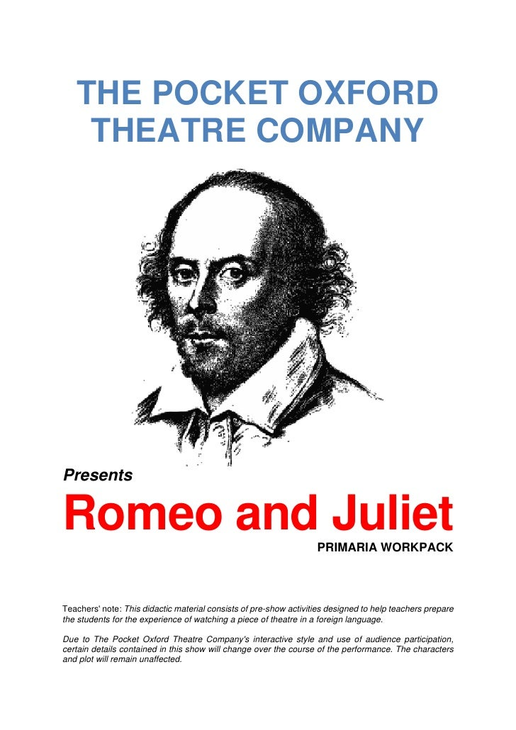 THE POCKET OXFORD    THEATRE COMPANYPresentsRomeo and Juliet                                                   PRIMARIA WO...