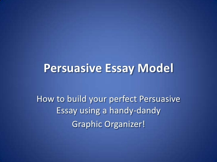 persuasive effect essay The organizing structure of the essay is inappropriate to the purpose or the specific demands of the prompt the writer uses organizational strategies that are only marginally suited to the persuasive task, or they are inappropriate or not evident at all the absence of a functional organizational structure causes the essay to lack clarity and direction.