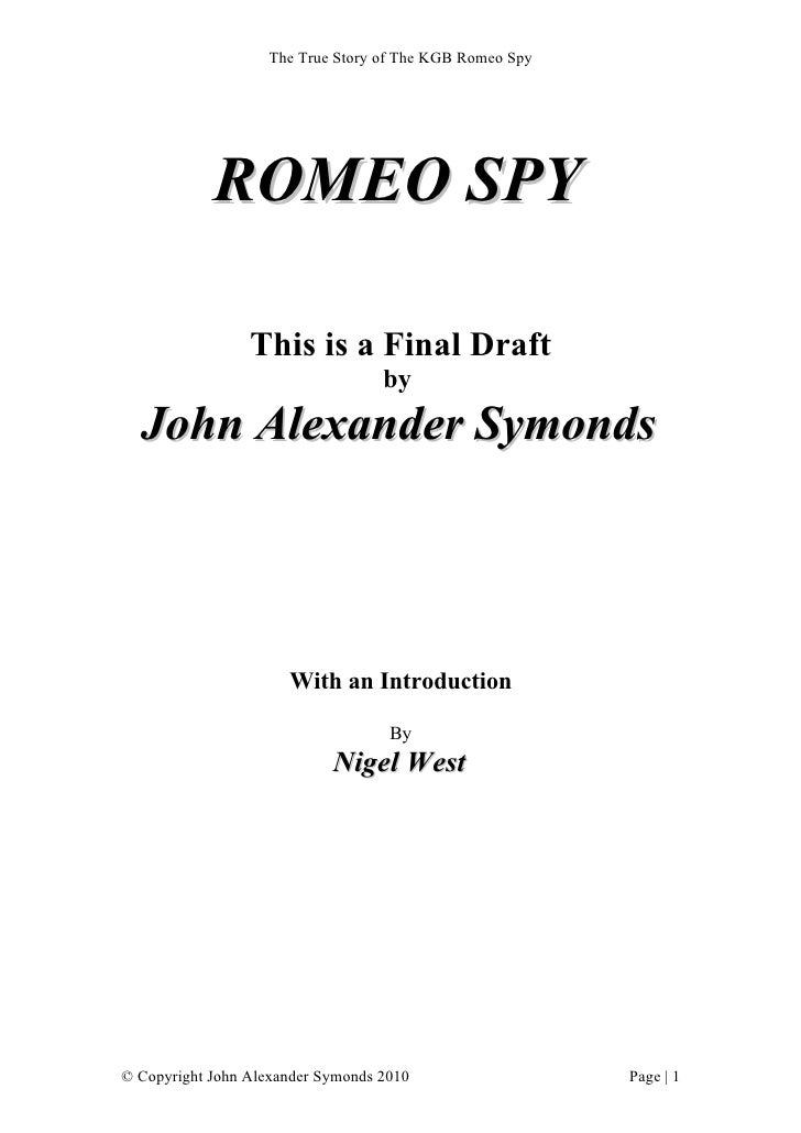 The True Story of The KGB Romeo Spy                 ROMEO SPY                   This is a Final Draft                     ...