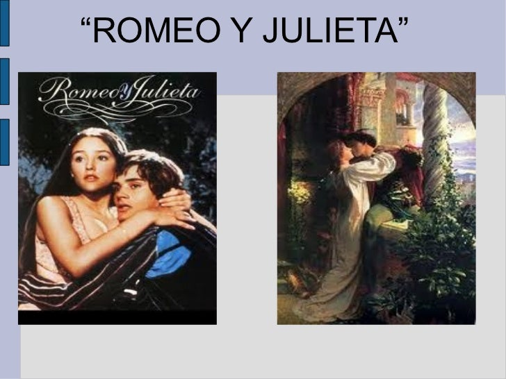 """ ROMEO Y JULIETA"""