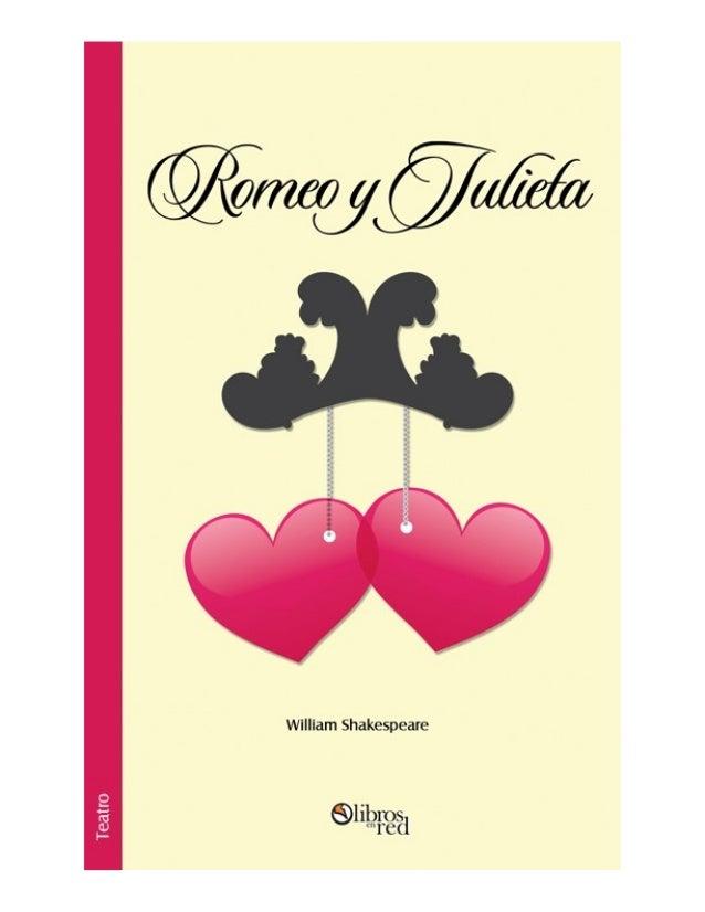 Romeo y JulietaWilliam Shakespeare       Colección        Teatro   www.librosenred.com
