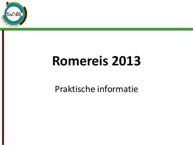 Romereis 2013Praktische informatie