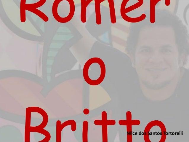 Romer  o  BrittNilce doos Santos Tortorelli