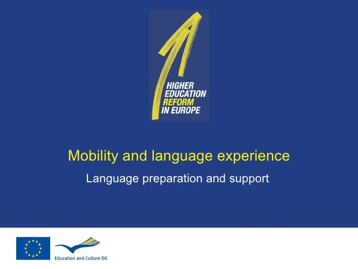 M obility and language experience Language preparation and support