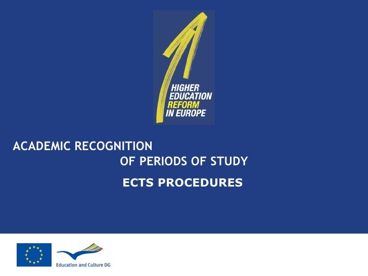ACADEMIC RECOGNITION  OF PERIODS OF STUDY ECTS PROCEDURES