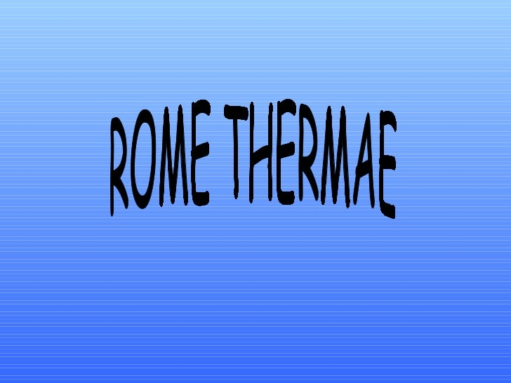Rome thermae