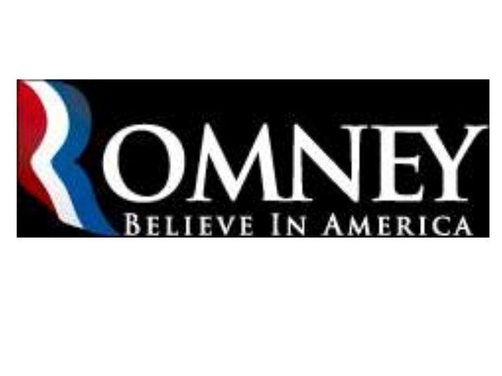 Mitt Romney• Mitt was born in Detroit on March 12, 1947.• Mitt married his wife, Ann, in 1969.• Mitt is not a career polit...