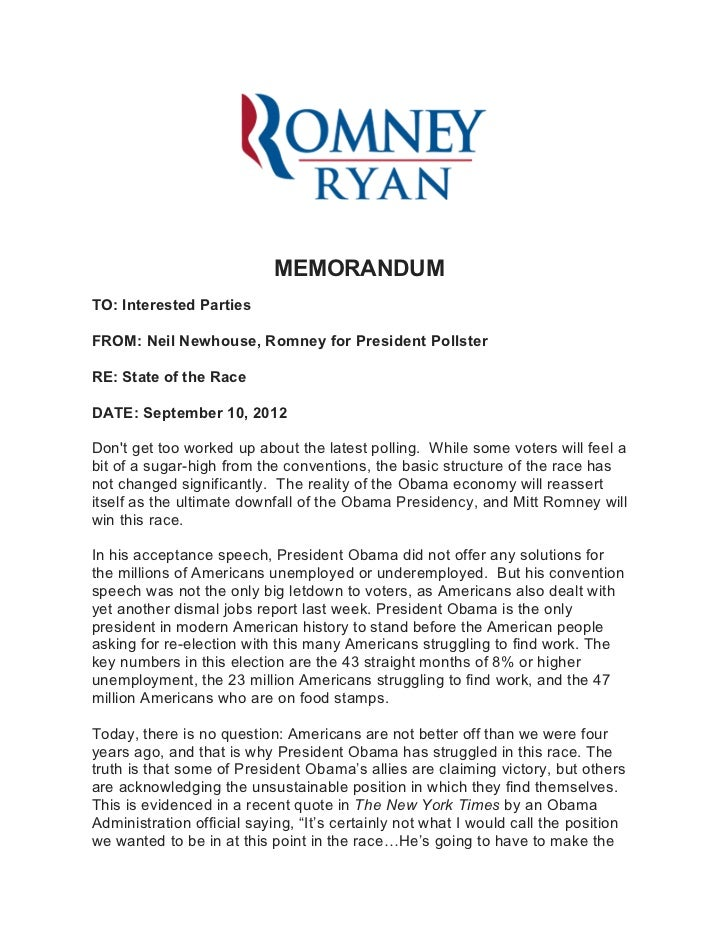 MEMORANDUMTO: Interested PartiesFROM: Neil Newhouse, Romney for President PollsterRE: State of the RaceDATE: September 10,...