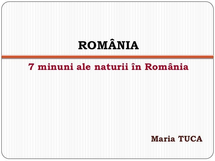România   7 minuni ale naturii