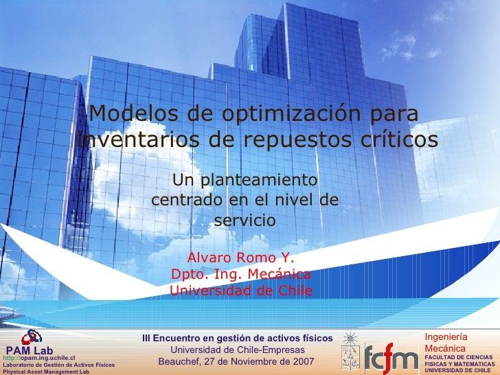 Modelos de optimización para  inventarios de repuestos críticos Un planteamiento centrado en el nivel de servicio Alvaro R...
