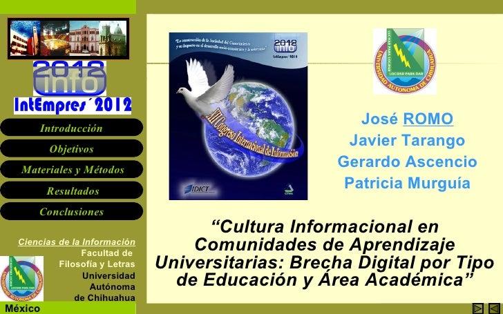 Cultura Informacional en Com. de Aprendizaje Universitarias       Introducción                                            ...