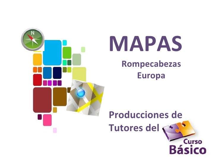 MAPAS  Rompecabezas     EuropaProducciones deTutores del