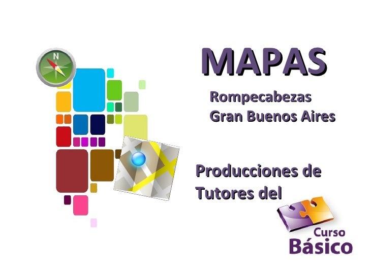 MAPAS Rompecabezas Gran Buenos AiresProducciones deTutores del