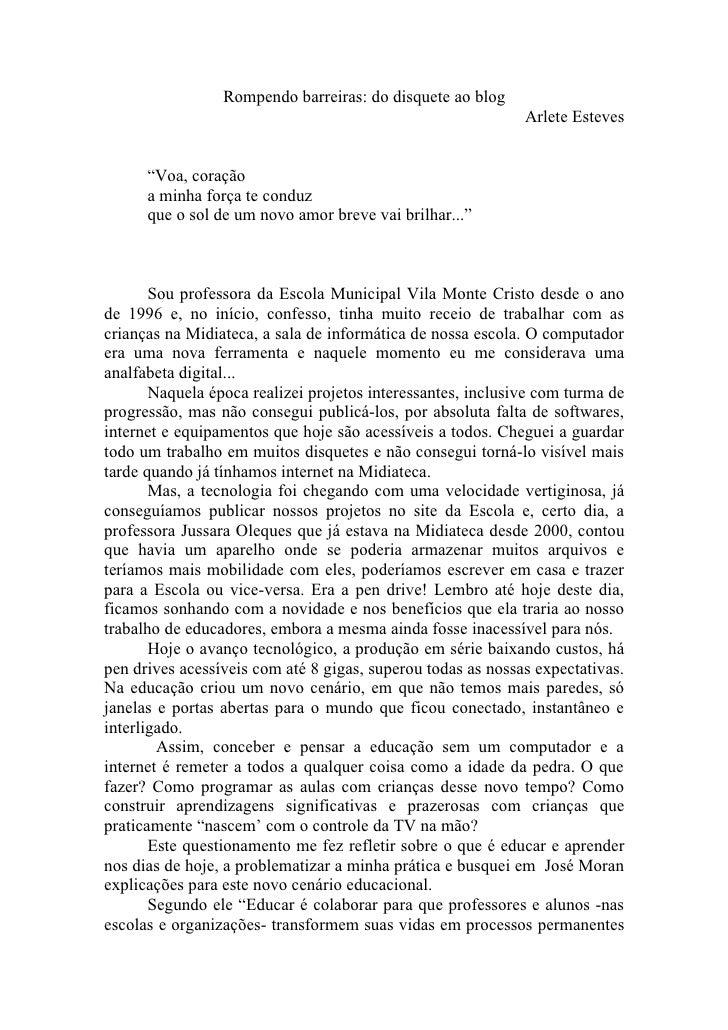 Rompendo barreiras: do disquete ao blog                                                              Arlete Esteves       ...