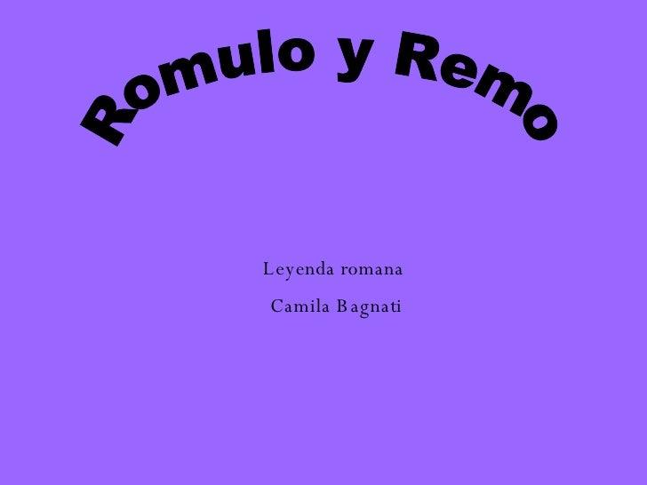 Romulo y Remo Leyenda romana  Camila Bagnati