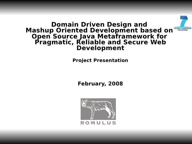 JL-1           Domain Driven Design and Mashup Oriented Development based on  Open Source Java Metaframework for   Pragmat...