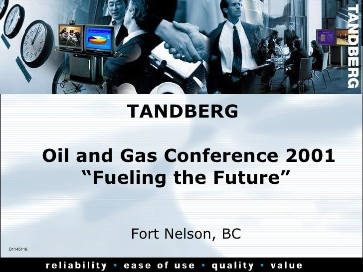 """TANDBERG   Oil and Gas Conference 2001 """"Fueling the Future"""" Fort Nelson, BC D1145116"""