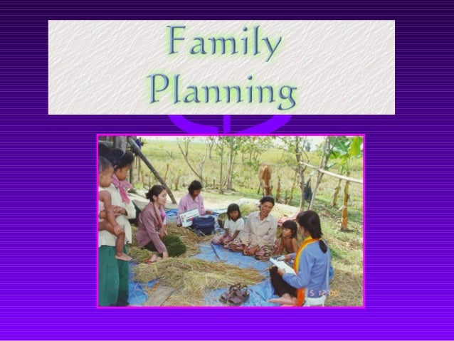 Birth Control &Family Planning