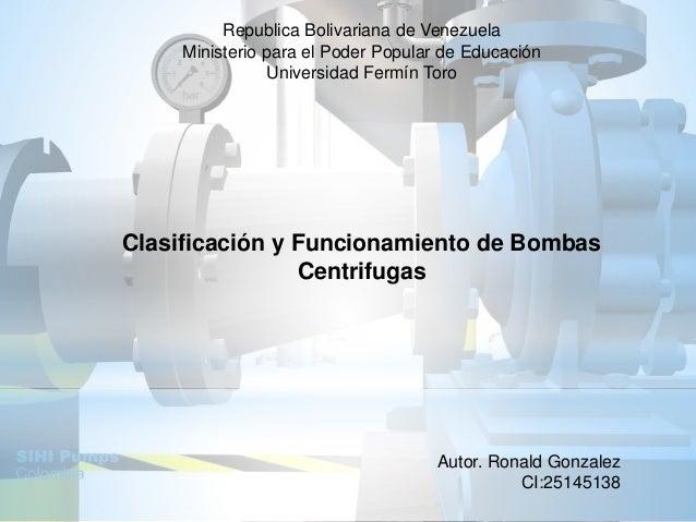 Republica Bolivariana de Venezuela Ministerio para el Poder Popular de Educación Universidad Fermín Toro Clasificación y F...