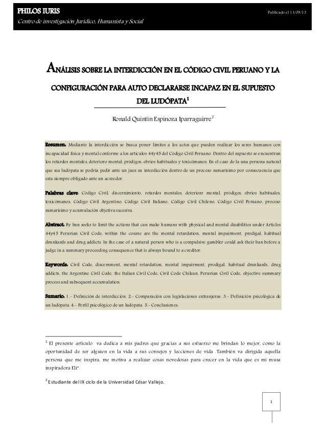 ANÁLISIS SOBRE LA INTERDICCIÓN EN EL CÓDIGO CIVIL PERUANO Y LA CONFIGURACIÓN PARA AUTO DECLARARSE INCAPAZ EN EL SUPUESTO DEL LUDÓPATA