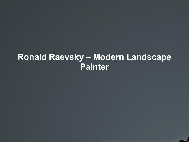 Ronald Raevsky – Modern Landscape Painter