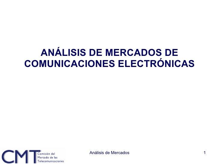 ANÁLISIS DE MERCADOS DE COMUNICACIONES ELECTRÓNICAS