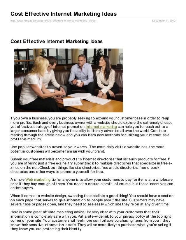 Cost Effective Internet Marketing Ideashttp://www.rongageblog.com/cost- effective- internet- marketing- ideas/            ...