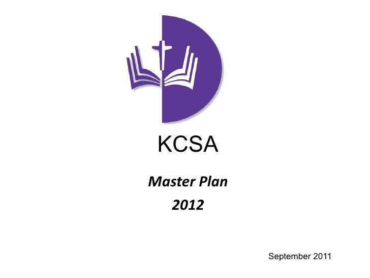 KCSAMasterPlan  2012              September 2011