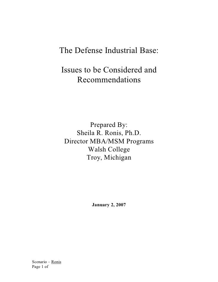 The Defense Industrial Base: Issues to be Considered and Recommendations - Dr. Sheila Ronis Dir. MBA Programs Walsh College