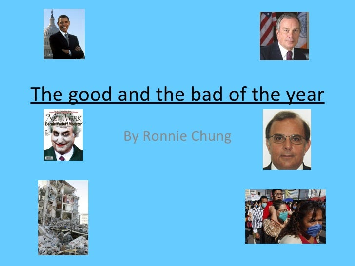 The good and the bad of the year By Ronnie Chung