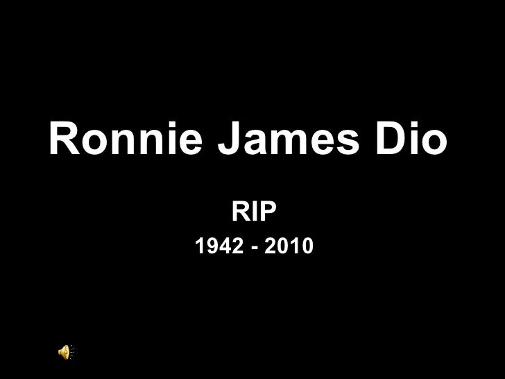 Ronnie James Dio RIP 1942 - 2010