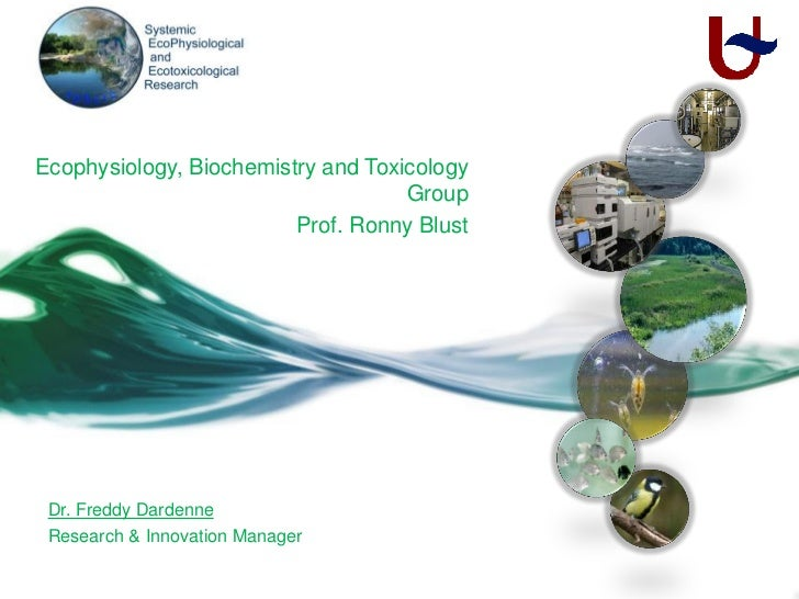 Ecophysiology, Biochemistry and Toxicology                                    Group                         Prof. Ronny Bl...
