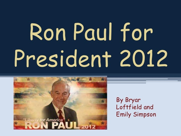 Ron Paul for President 2012 Campaign