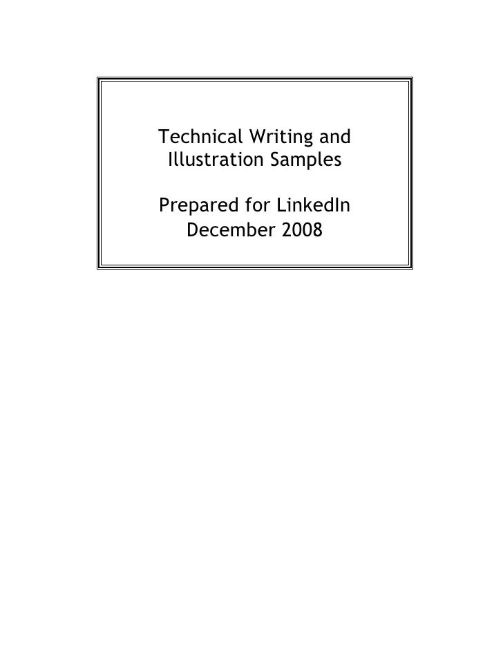 Technical Writing and  Illustration Samples  Prepared for LinkedIn    December 2008