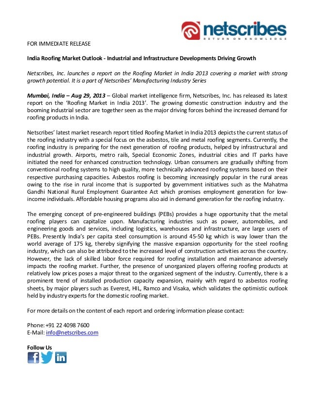 FOR IMMEDIATE RELEASE India Roofing Market Outlook - Industrial and Infrastructure Developments Driving Growth Netscribes,...