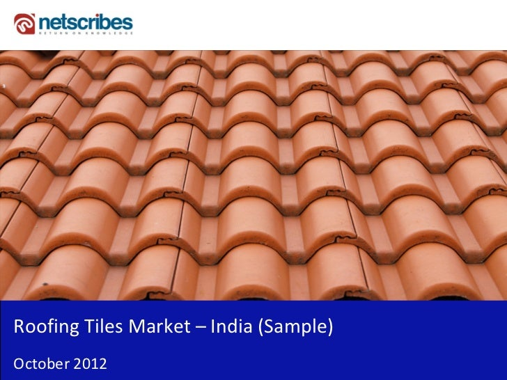 Market Research Report : Roofing tiles market in India 2012