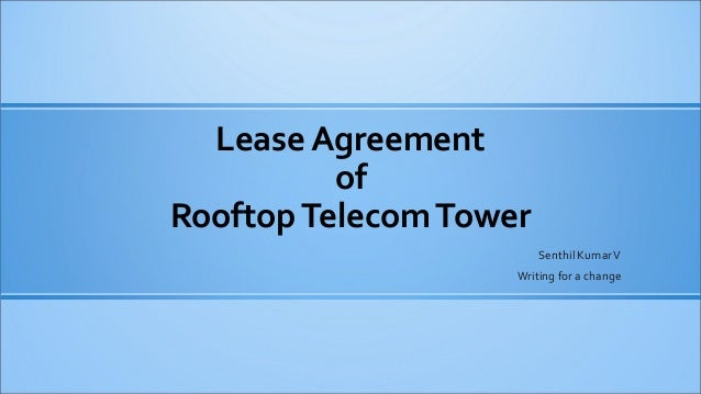 Lease Agreement of Rooftop Telecom Tower Senthil Kumar V Writing for a change