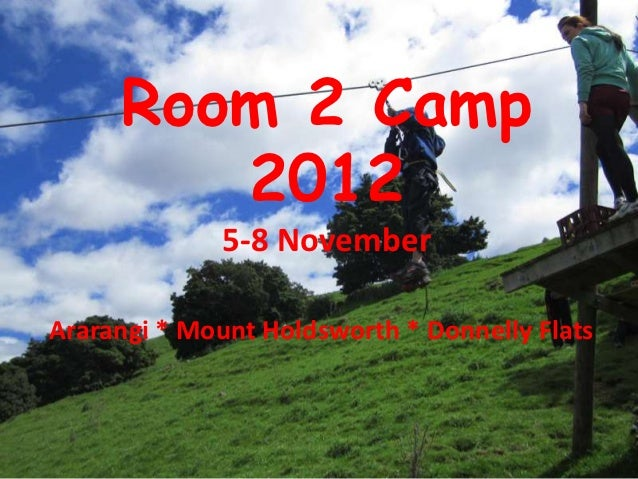 Room 2 camp 2012