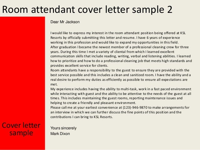 Room Attendant Cover Letter Cover letter sample Yours sincerely Mark Dixon; 3. Room attendant ...
