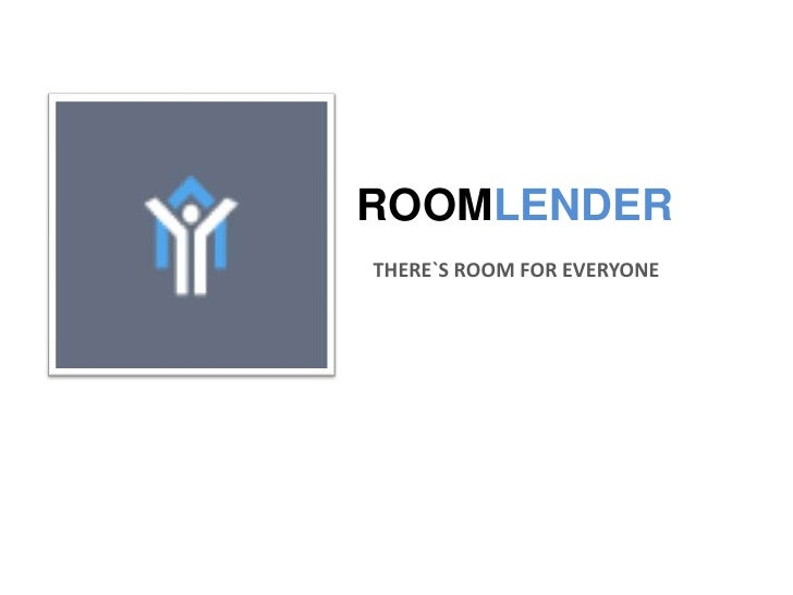 ROOMLENDER1   THERE`S ROOM FOR EVERYONE