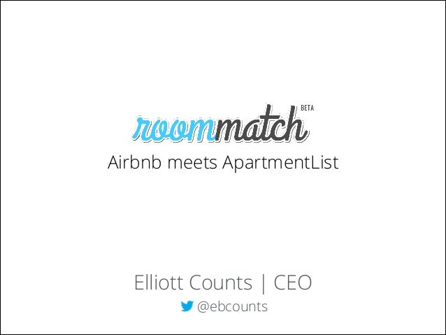 Airbnb meets ApartmentList  Elliott Counts | CEO @ebcounts